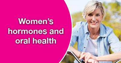 Women's hormones and oral health